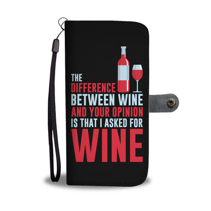 Difference You and Wine Wallet phone Case