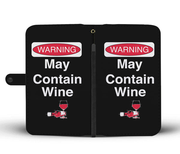 May Contain Wine Wallet Phone Case