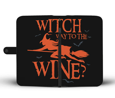 Witch Way To The Wine Wallet Phone Case