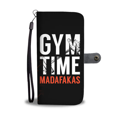 Gym Time Madafakas Wallet Phone Case