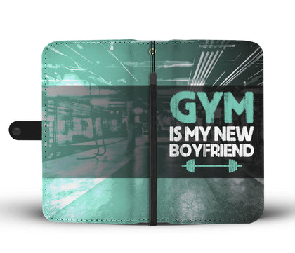 Gym Is My New Boyfriend Wallet Phone Case