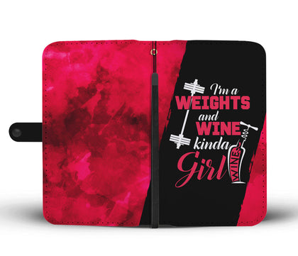 Weights and Wine Kinda Girl Wallet Phone Case