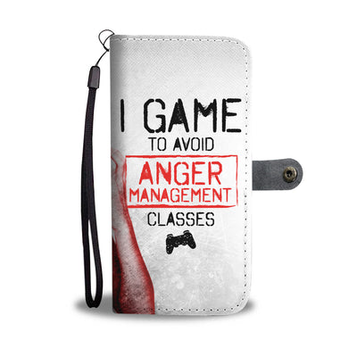 I Game To Avoid Anger Management Wallet Phone Case