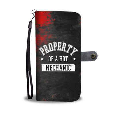 Property of A Hot Mechanic Wallet Phone Case