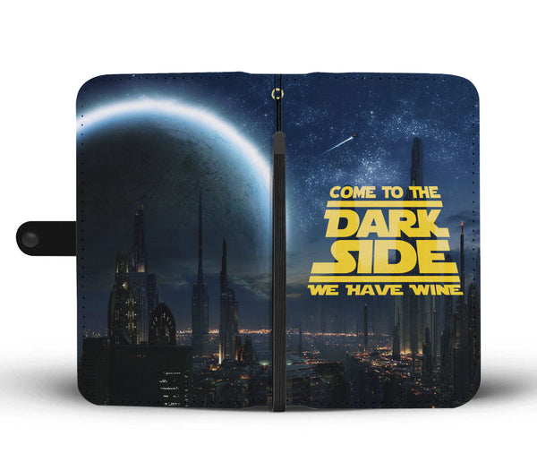 Come To The Dark Side Wallet Phone Case