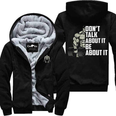 Don't Talk About it - Fitness Jacket