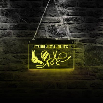 It's Not Just a Job Hairstylist LED Neon Hanging Board