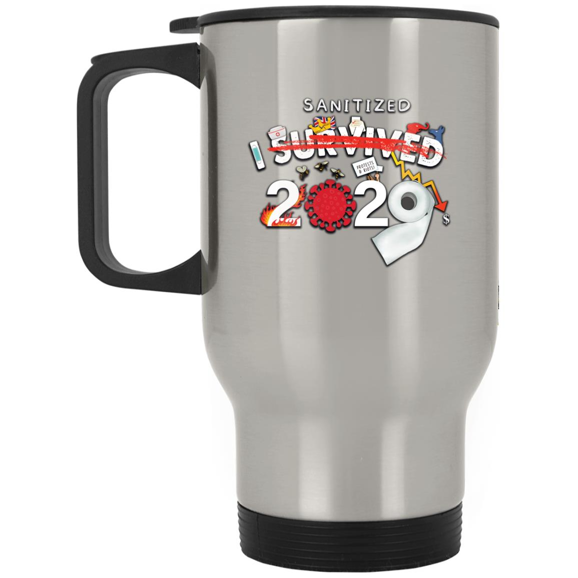 I Sanitized 2020 - Silver Stainless Travel Mug