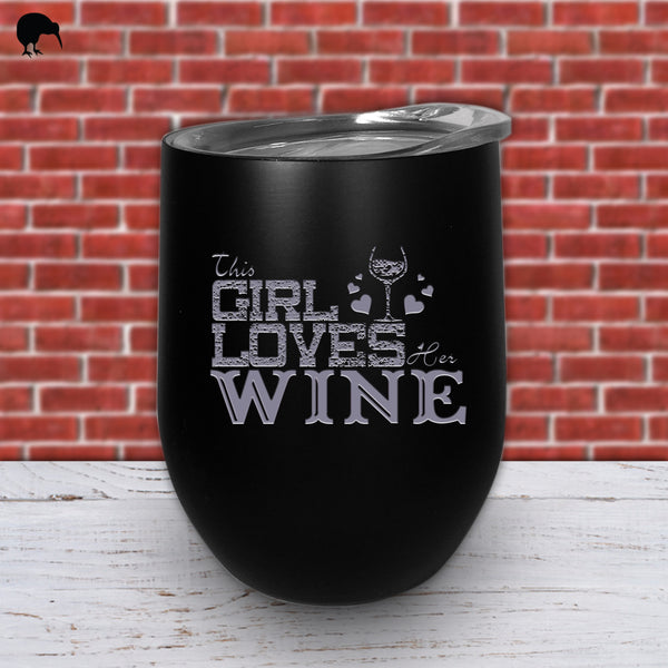 This Girl Loves Her Wine - Wine Cup