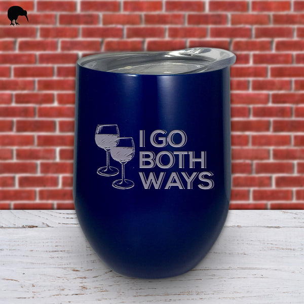 I Go Both Ways - Wine Cup