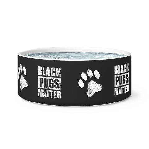 Black Pugs Matter Dog Bowl