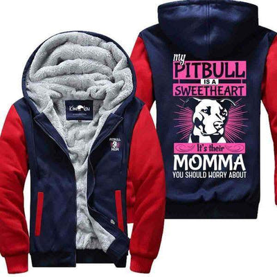 My Pitbull is a Sweetheart - Jacket