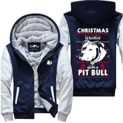 Life Is Better With Pitbull - Christmas Jacket