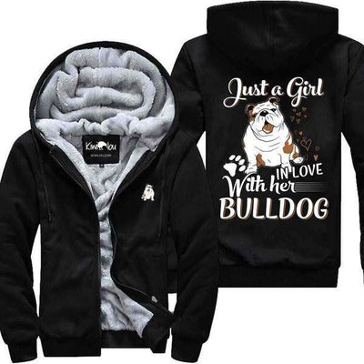 Just a Girl In Love with her Bulldog - Jacket