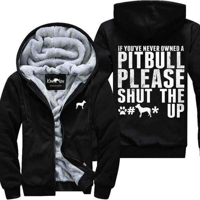 If you've never owned a Pitbull - Jacket