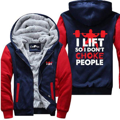 I Lift So I Don't Choke People - Gym Jacket