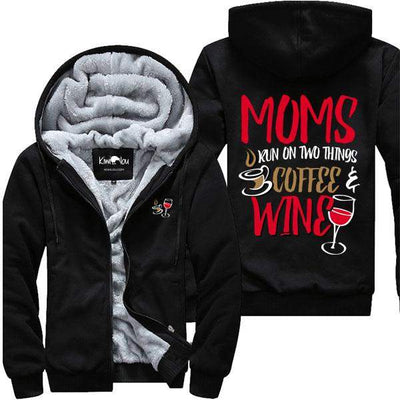 Moms Run On Two Things - Jacket