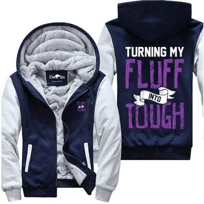Turning My Fluff Into Tough - Fitness Jacket