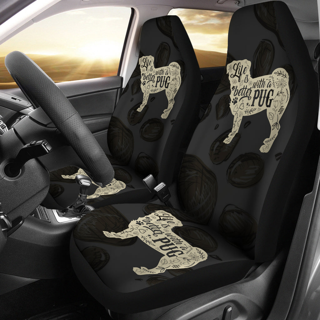 Life Is Better With A Pug Car Seat Covers (set of 2)
