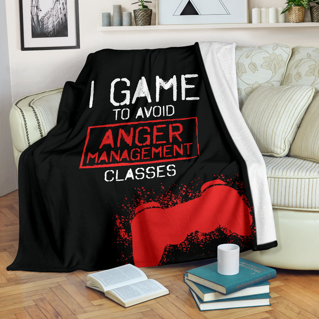 I Game To Avoid Anger Management Premium Blanket