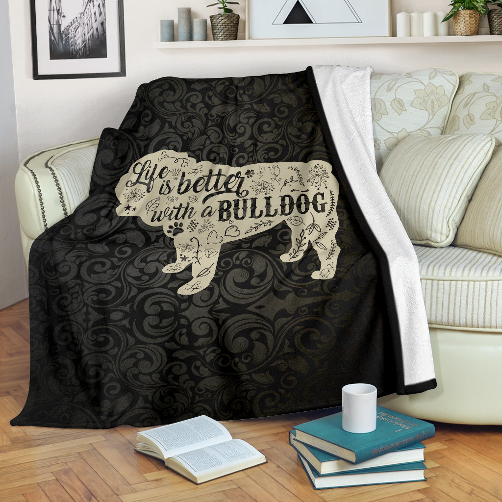 Life Is Better With A Bulldog Premium Blanket