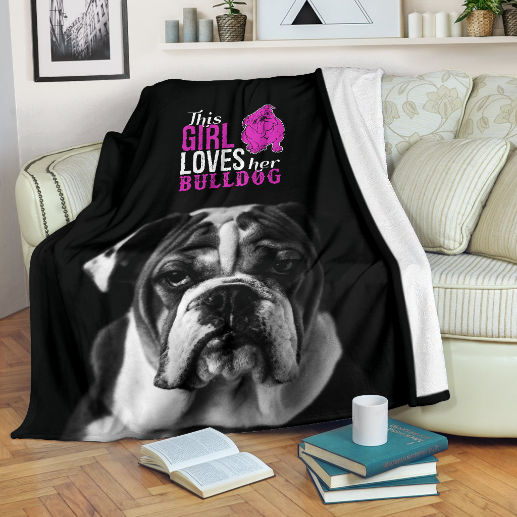 This Girl Loves Her Bulldog Premium Blanket - bulldog bestseller