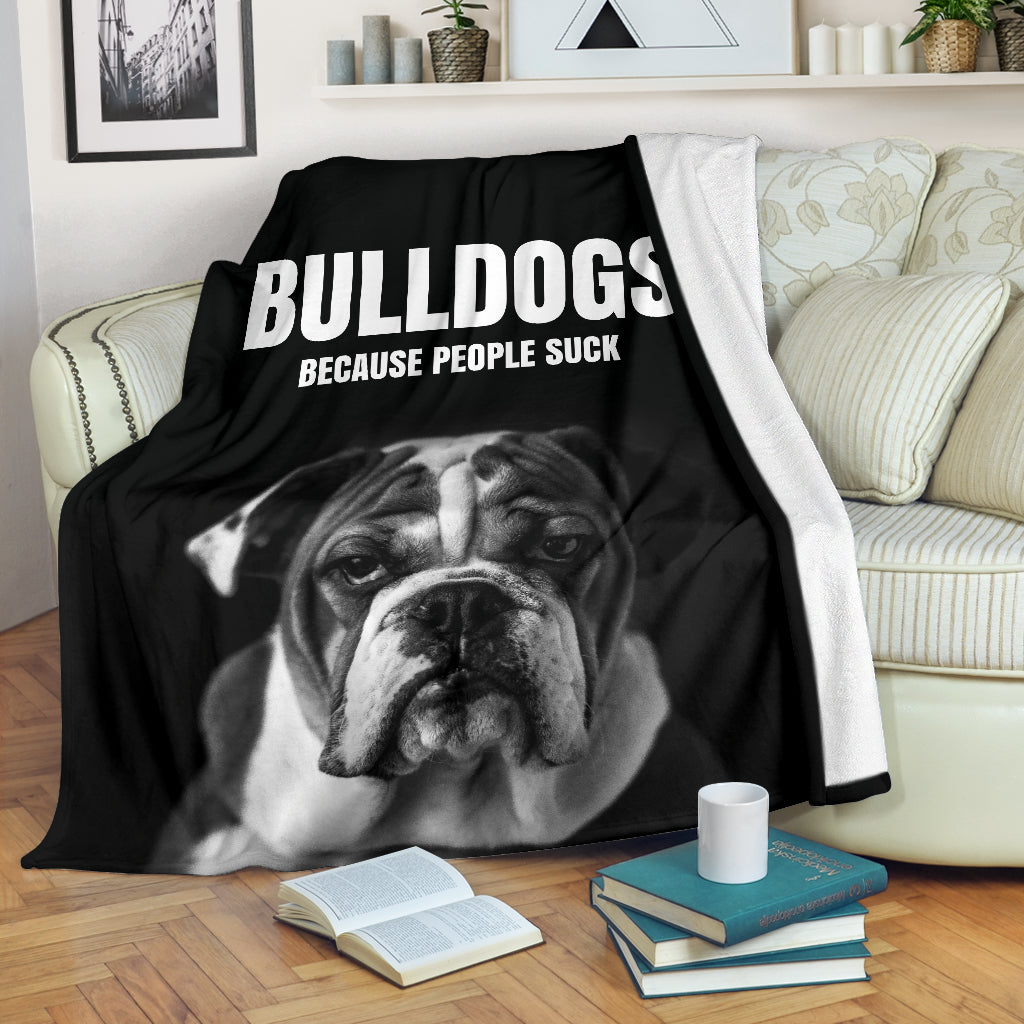 Bulldogs Because People Suck Premium Blanket