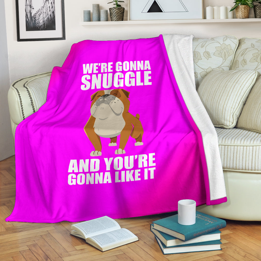 We're Gonna Snuggle Premium Blanket