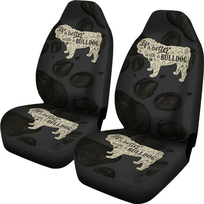 Life Is Better With A Bulldog Car Seat Covers (set of 2)