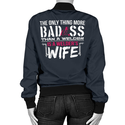Bad Welder's Wife Bomber Jacket
