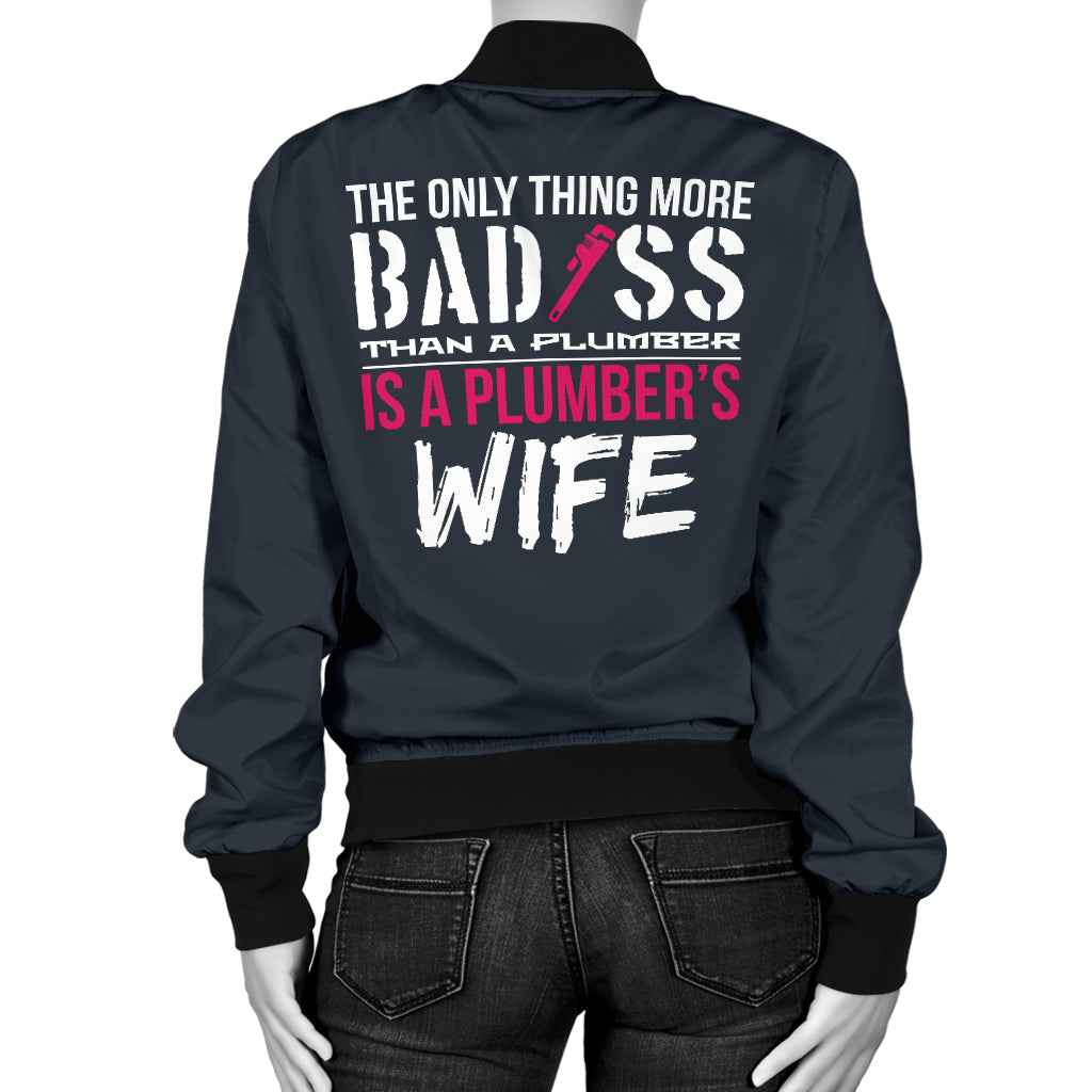Bad Plumbers Wife Bomber Jacket