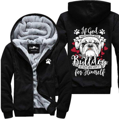 God Must Have Kept It For Himself - Bulldog Jacket