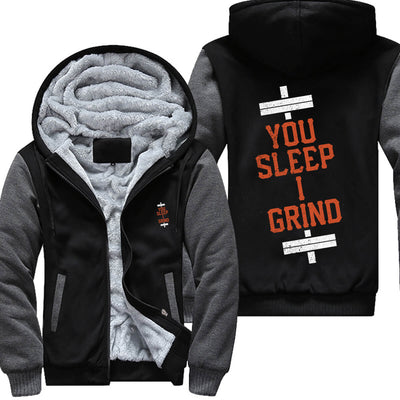 You Sleep I Grind - Fitness Jacket