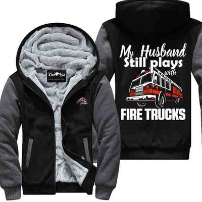 My Husband Still Plays with Firefighter - Jacket