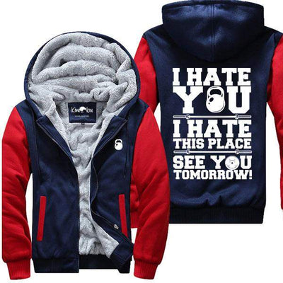 I Hate This Place -Fitness Jacket
