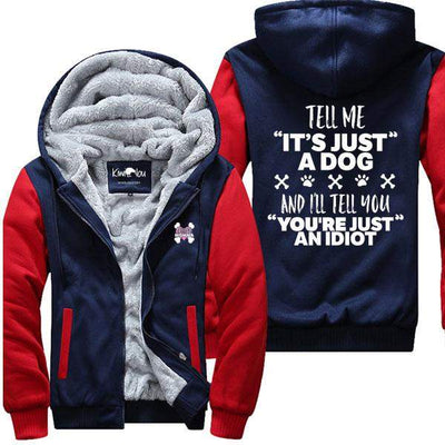 "Tell Me ""It's Just A Dog"" - Jacket"