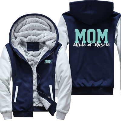 Mom - Made of Muscle Jacket
