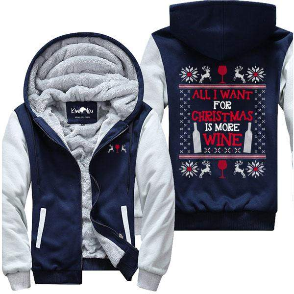 All I Want For Christmas Is More Wine- Jacket