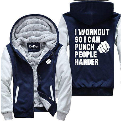 I Workout So I Can Punch People Harder - Jacket