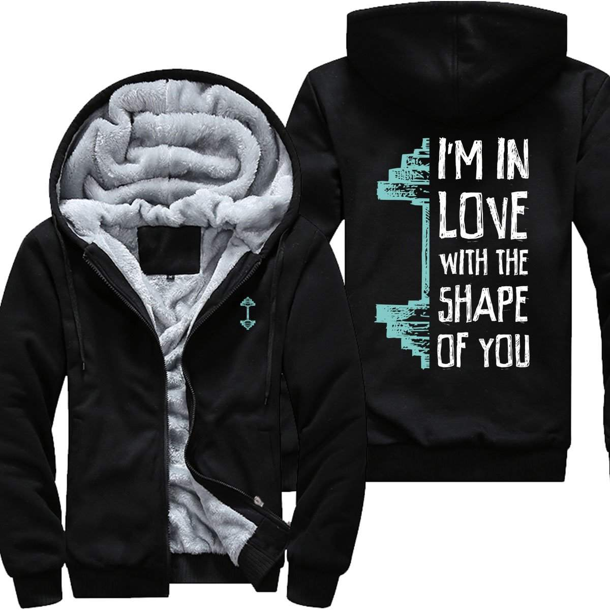 I Am In Love With The Shape of You - Gym Jacket