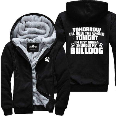 Tonight I Am Just Gonna Snuggle My Bulldog - Jacket
