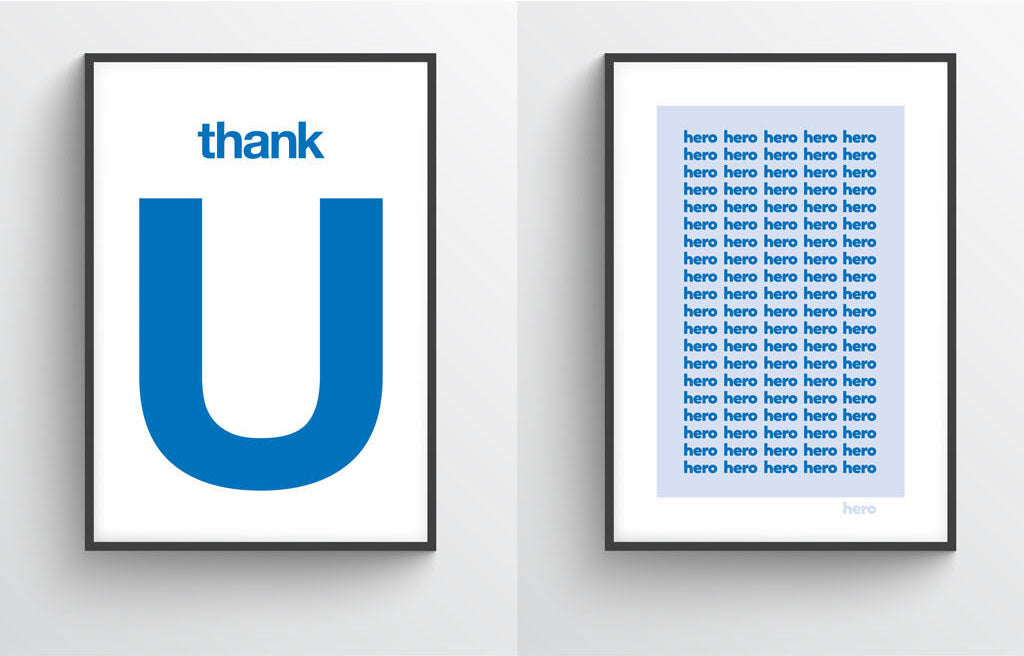 thank you and you're all heroes NHS limited edition print from what phil sees typography