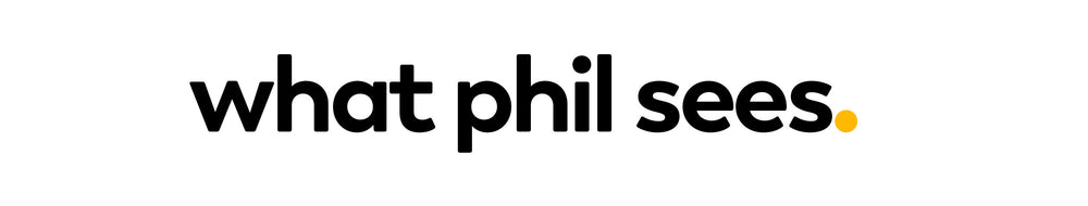 what phil sees