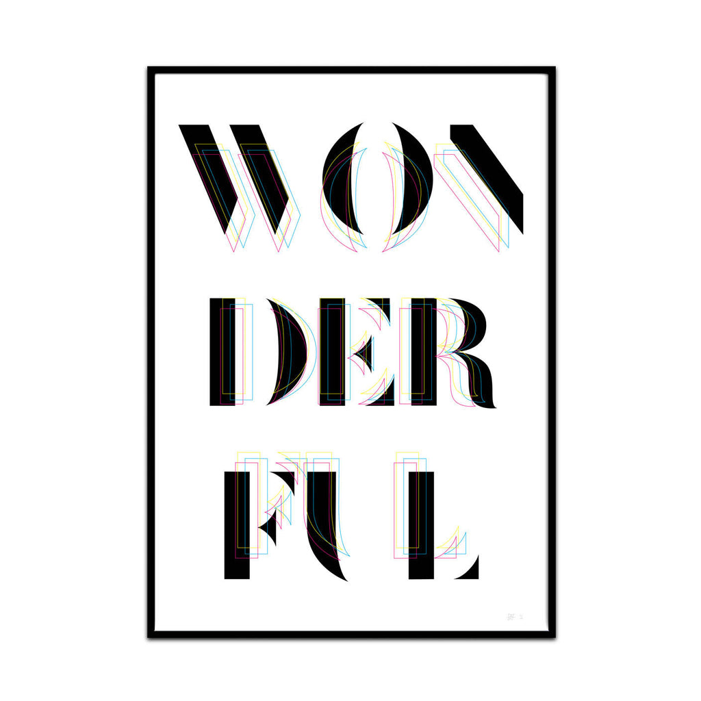 what Phil sees creative studio creates limited edition typography and photography art prints for your home and gallery wall this print is called you are wonderful.