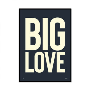 big love bold typography art limited edition print created by phil christer at what phil sees