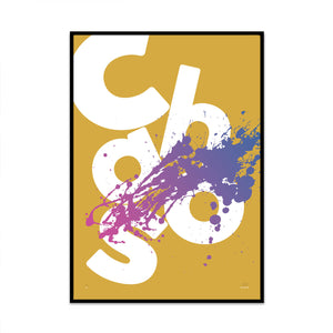 chaos and paint limited edition typography art print from what phil sees. created for your home and gallery wall.