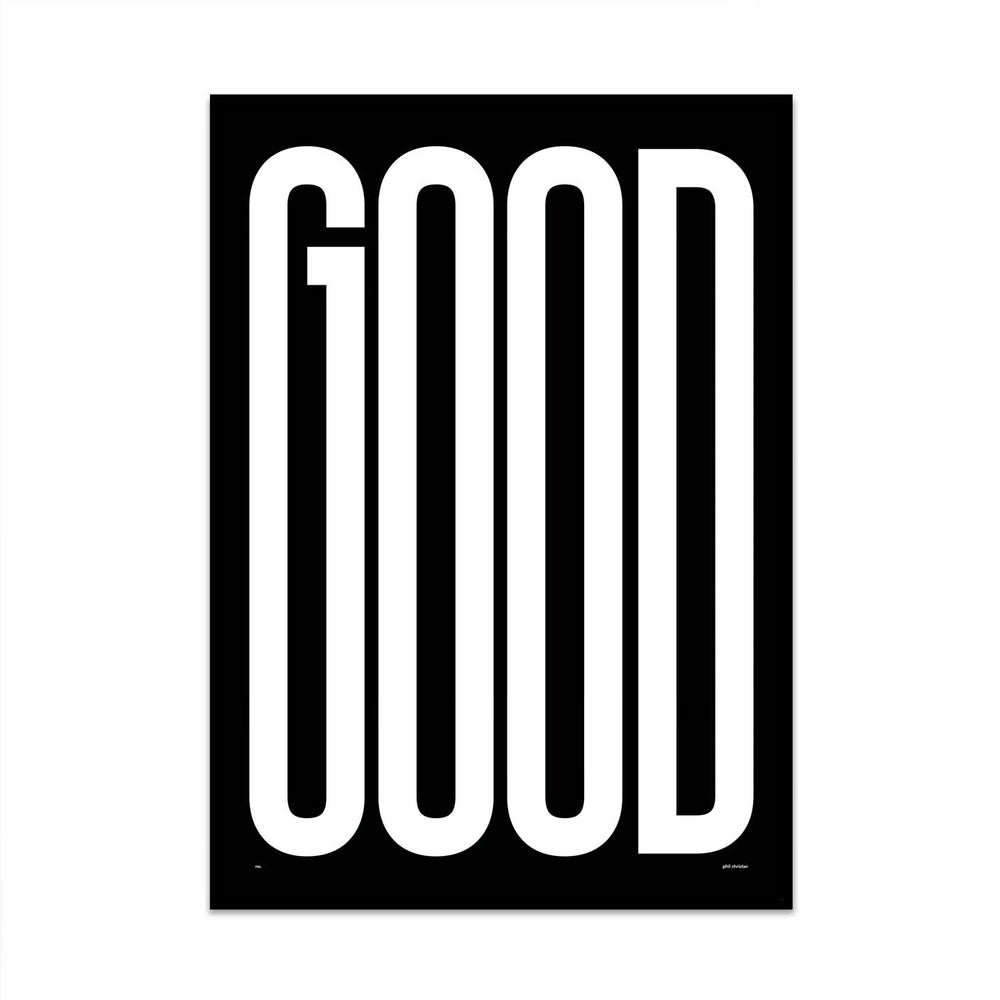limited edition typography art print called good the other way edition created by what phil sees