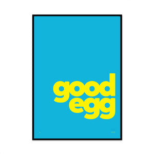 limited edition typography print called youre a good egg by what phil sees for your gallery wall at home decor