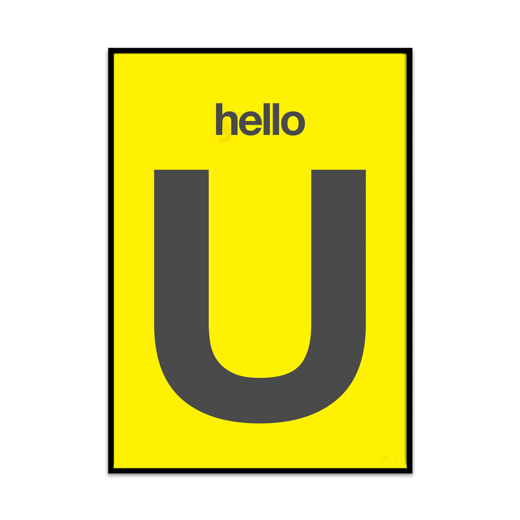 what Phil sees creates limited edition typography and photography high quality art prints. This prints is called hello you the yellow edition.