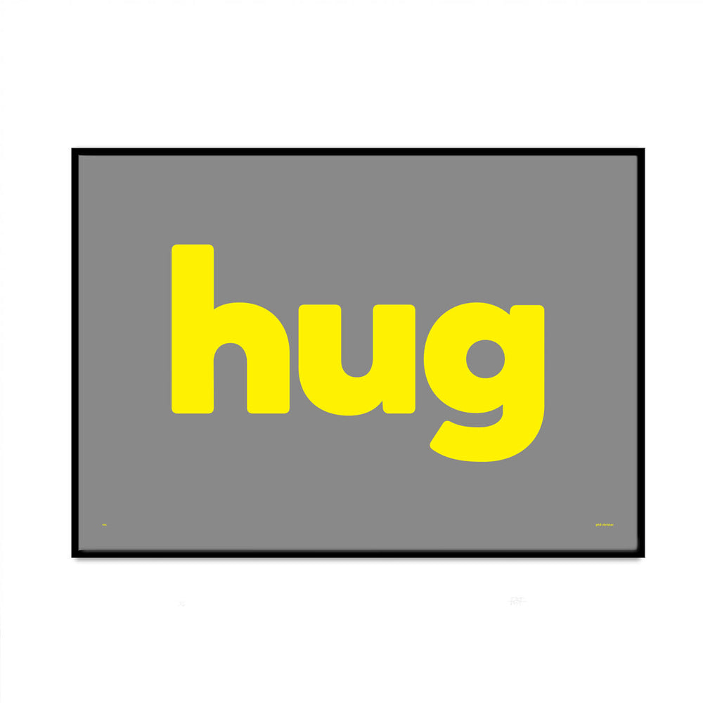 big hug limited edition typography graphic art print for your gallery wall at home created by phil christer from what phil sees